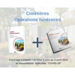 """Cimetières Opérations funéraires, l'ouvrage complet + la mise à jour au 2 avril 2021 et dispositions  spéciales """"COVID-19"""""""